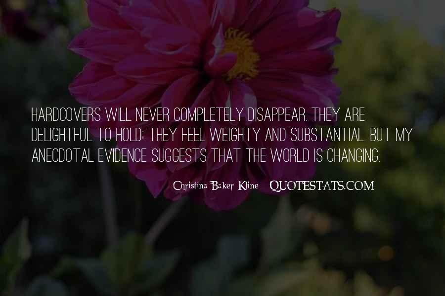 Quotes About Never Changing #724244