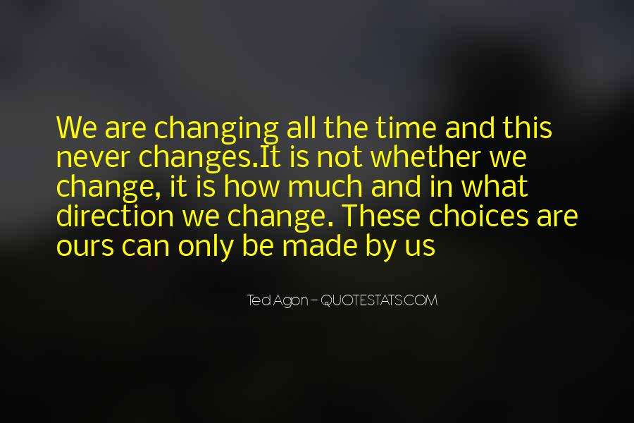 Quotes About Never Changing #735551
