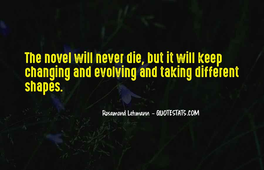 Quotes About Never Changing #789443
