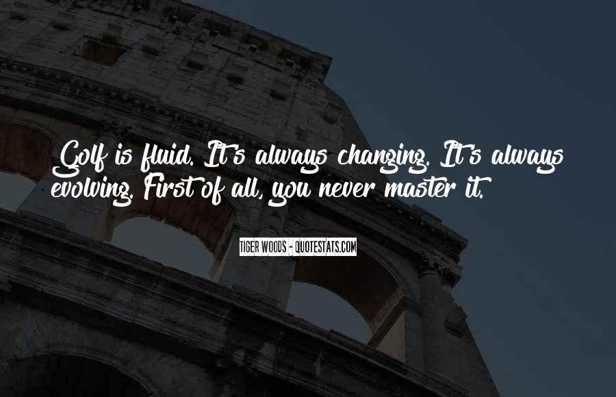 Quotes About Never Changing #81604