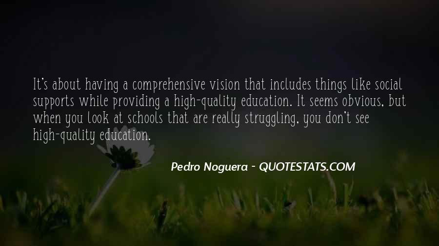 Quotes About Struggle In School #1298232