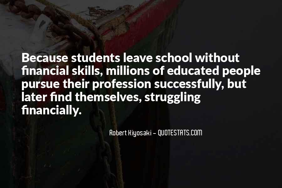 Quotes About Struggle In School #311512