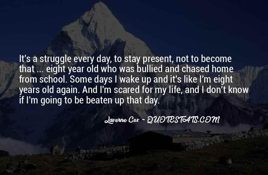 Quotes About Struggle In School #326020