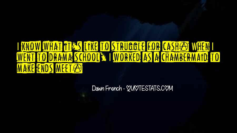Quotes About Struggle In School #405107
