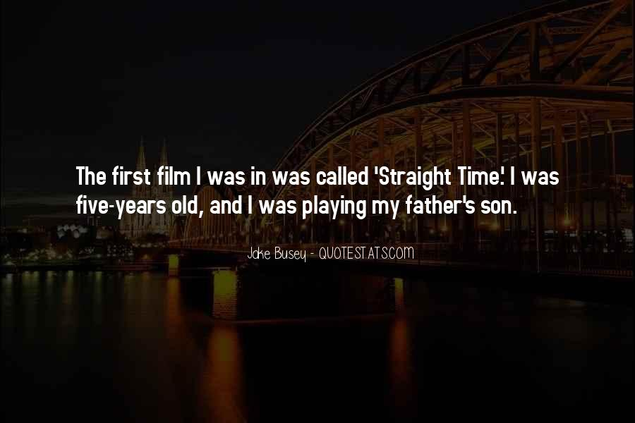 Quotes About My Son's Father #1071135