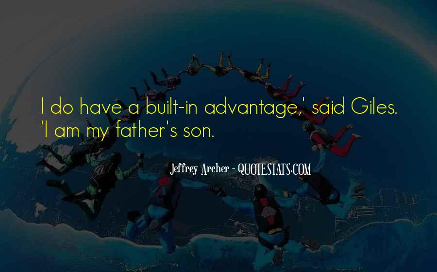 Quotes About My Son's Father #1232006