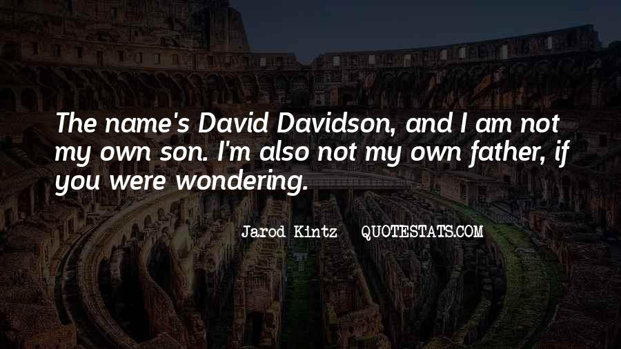 Quotes About My Son's Father #1341853
