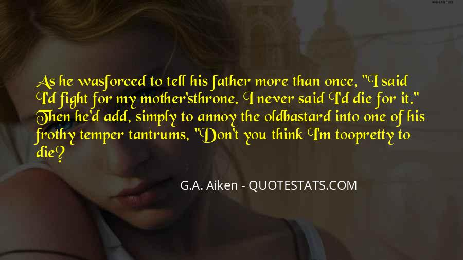 Quotes About My Son's Father #1545268