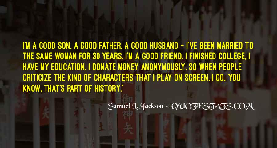 Quotes About My Son's Father #1613760