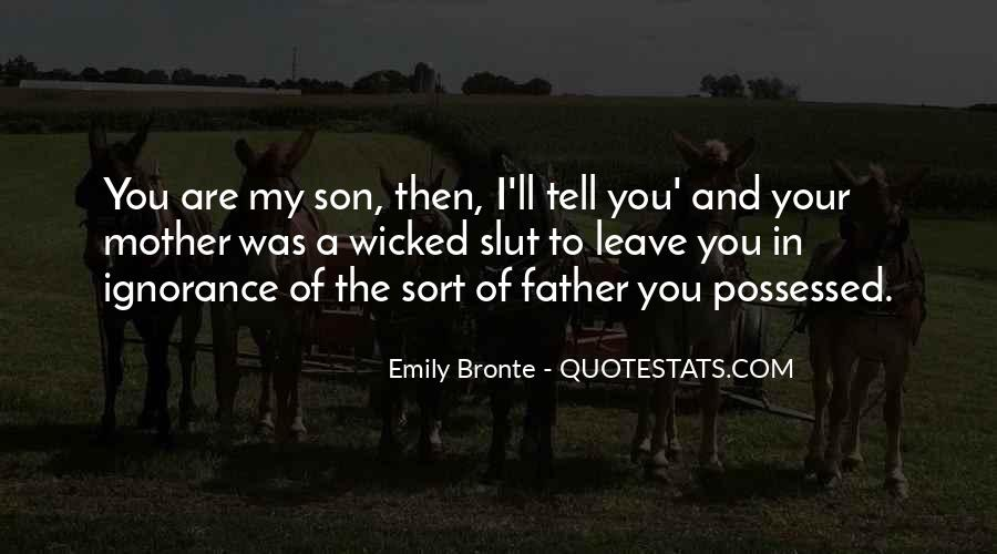 Quotes About My Son's Father #237859