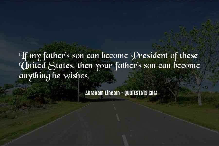 Quotes About My Son's Father #609045