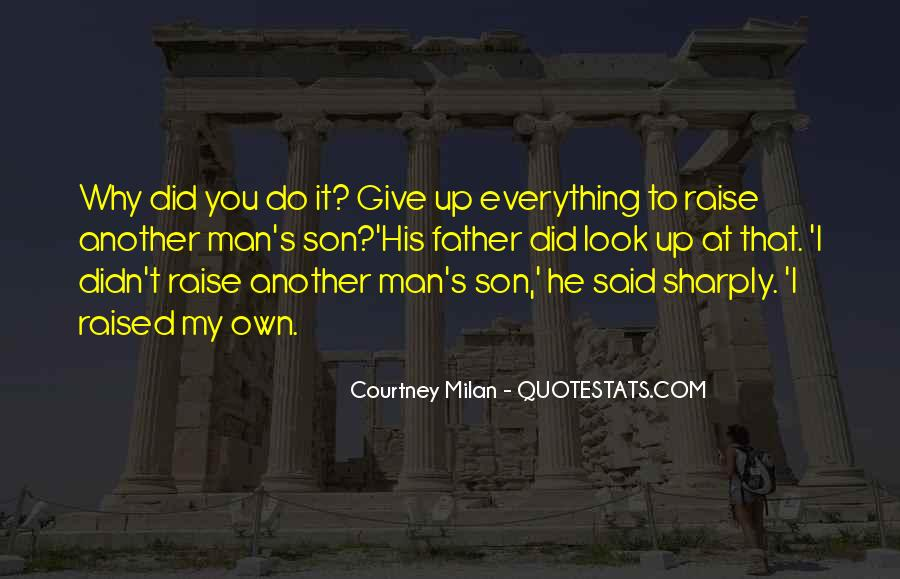 Quotes About My Son's Father #62444