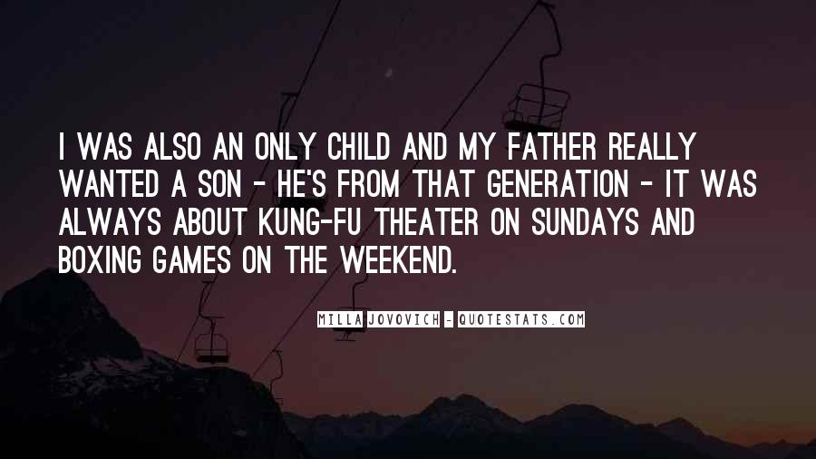 Quotes About My Son's Father #625865