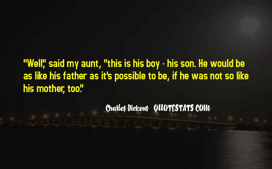 Quotes About My Son's Father #661082