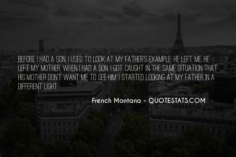 Quotes About My Son's Father #732345