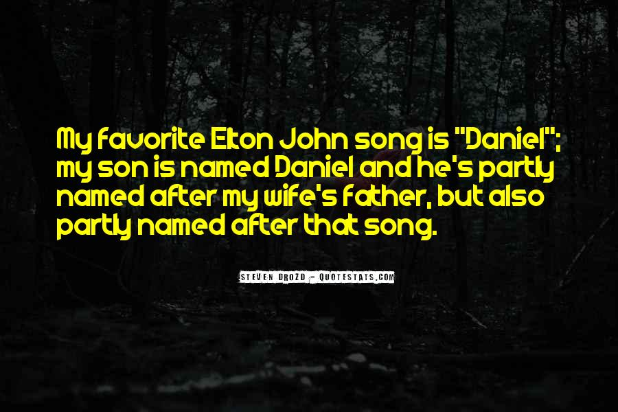Quotes About My Son's Father #732570