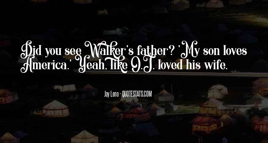 Quotes About My Son's Father #776777