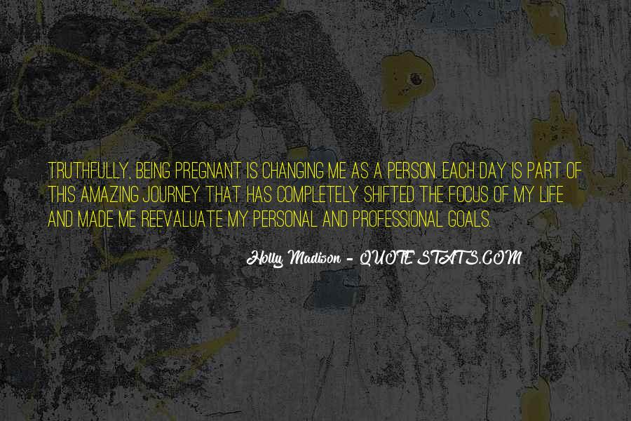Quotes About One Person Changing Your Life #1028401