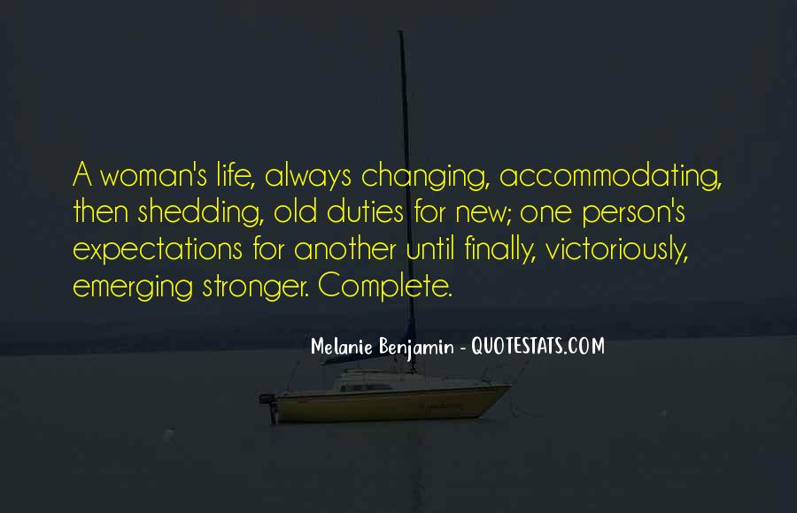 Quotes About One Person Changing Your Life #1262595