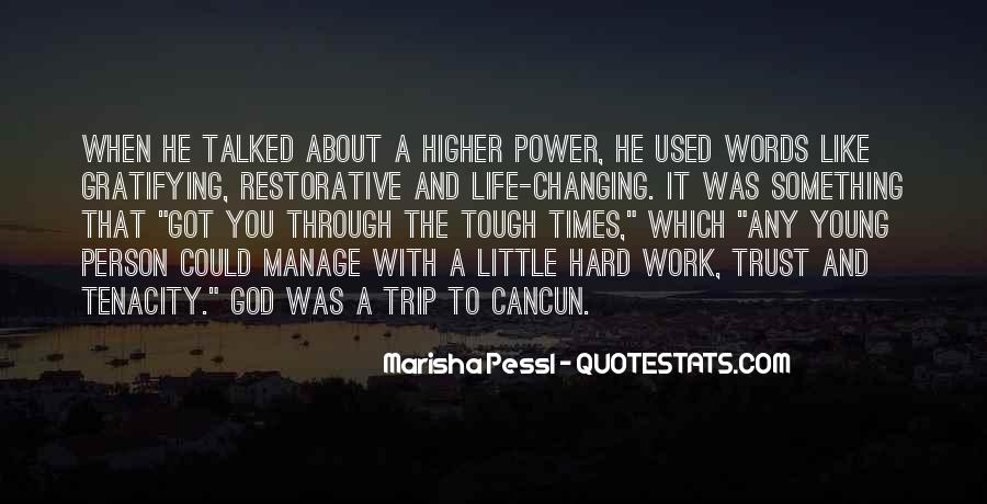 Quotes About One Person Changing Your Life #181346