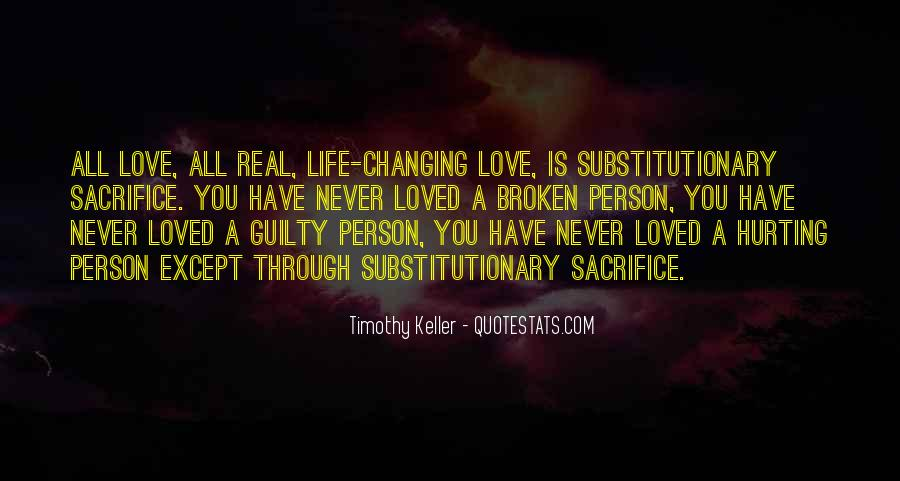 Quotes About One Person Changing Your Life #419021