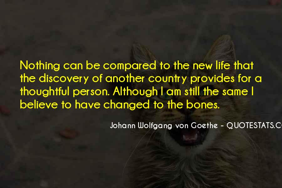 Quotes About One Person Changing Your Life #64749