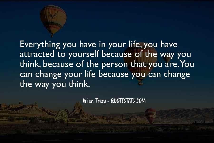 Quotes About One Person Changing Your Life #962628