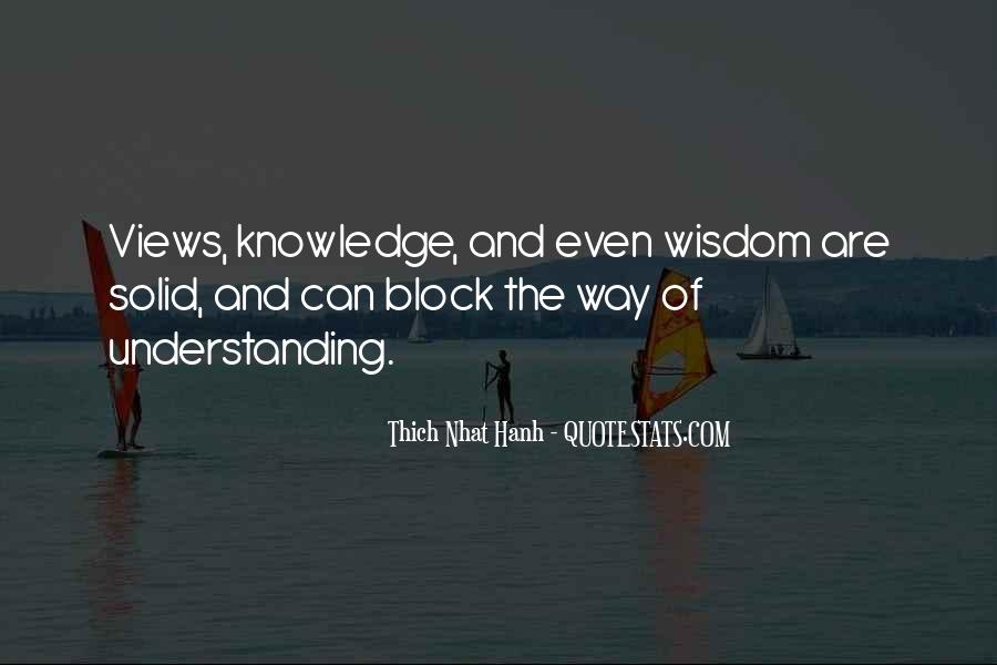 Quotes About Wisdom Knowledge And Understanding #1195186