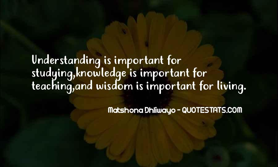 Quotes About Wisdom Knowledge And Understanding #1223428
