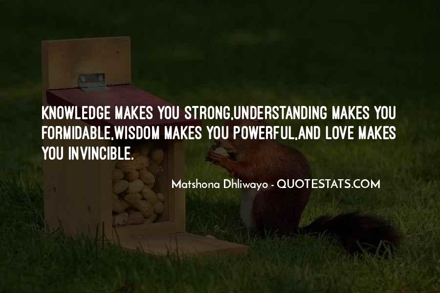 Quotes About Wisdom Knowledge And Understanding #1235996