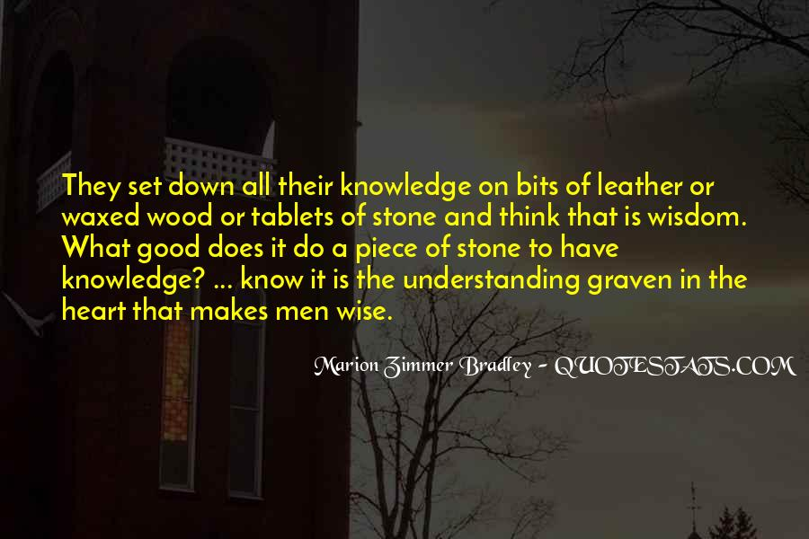 Quotes About Wisdom Knowledge And Understanding #1419981