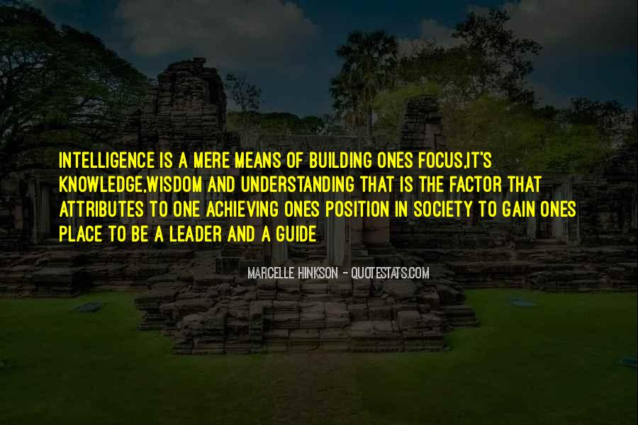 Quotes About Wisdom Knowledge And Understanding #1450399