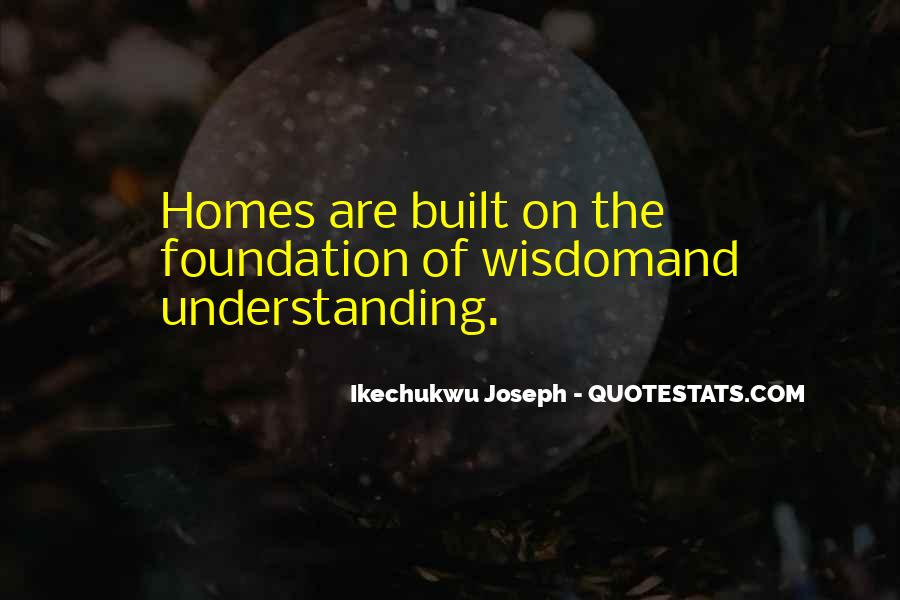 Quotes About Wisdom Knowledge And Understanding #1595235