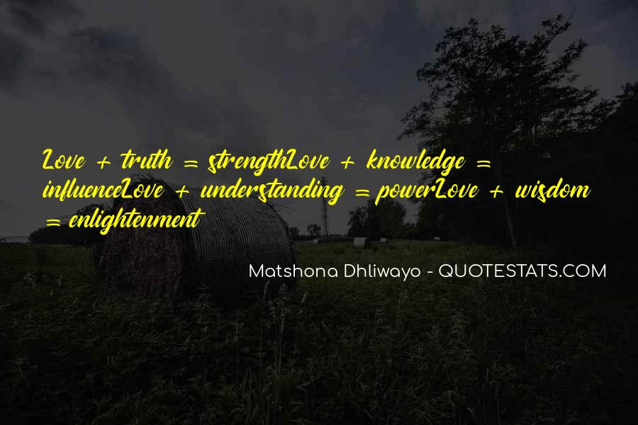 Quotes About Wisdom Knowledge And Understanding #163771