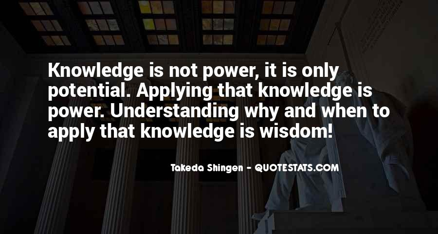 Quotes About Wisdom Knowledge And Understanding #1847128