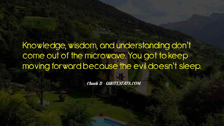 Quotes About Wisdom Knowledge And Understanding #621919