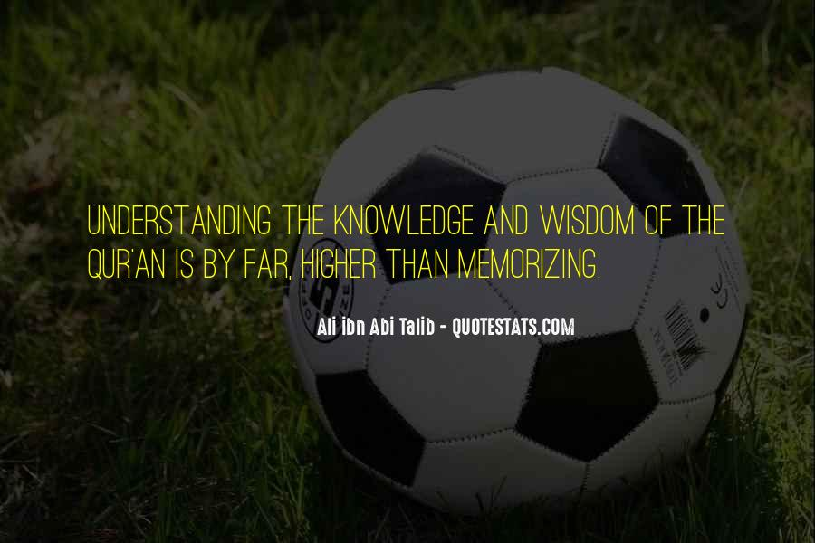 Quotes About Wisdom Knowledge And Understanding #702605