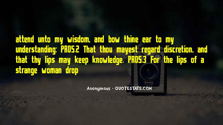 Quotes About Wisdom Knowledge And Understanding #883177