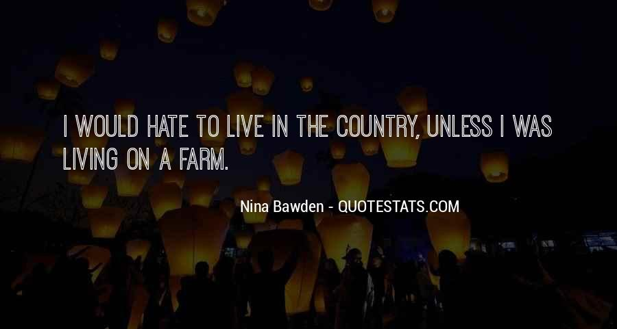 Quotes About Living Your Country #530623