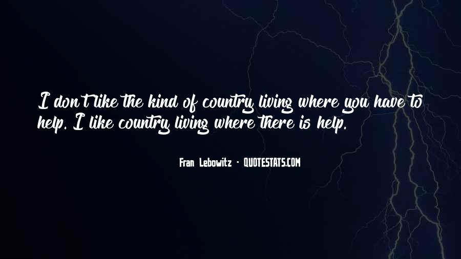 Quotes About Living Your Country #86335