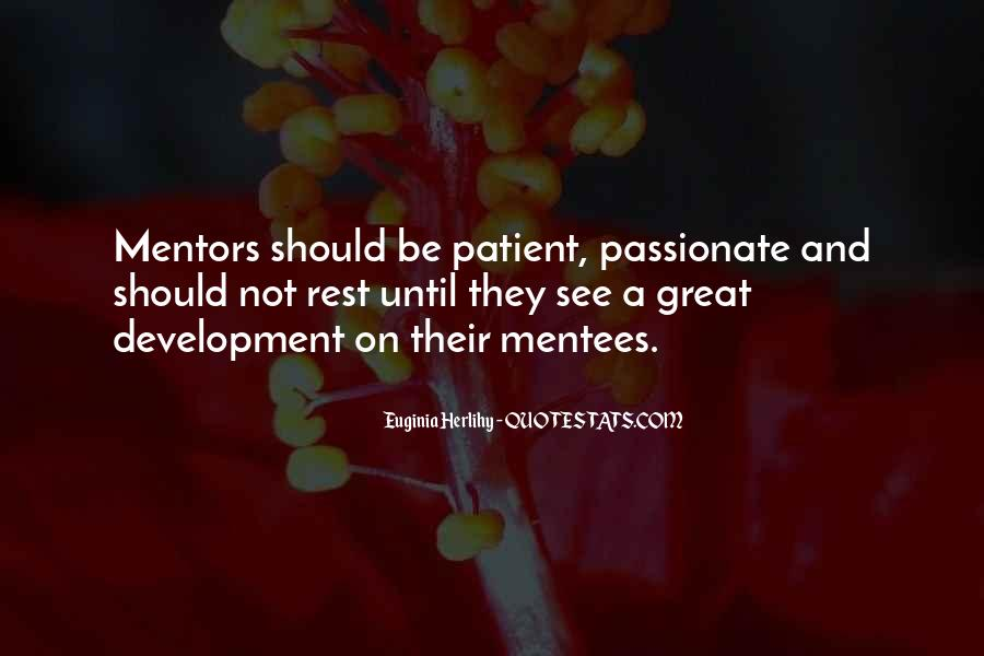 Quotes About Mentors And Mentees #1741489