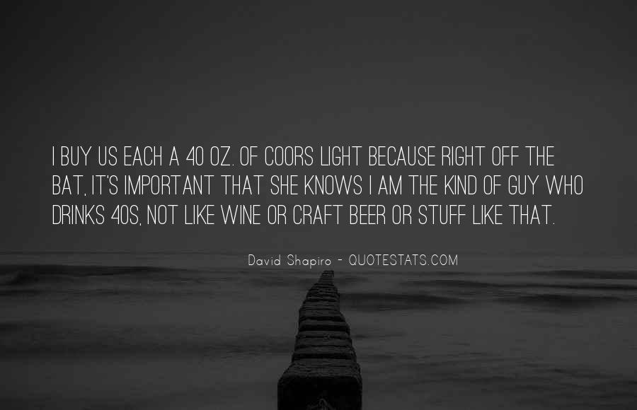 Quotes About 40 Oz #1469540