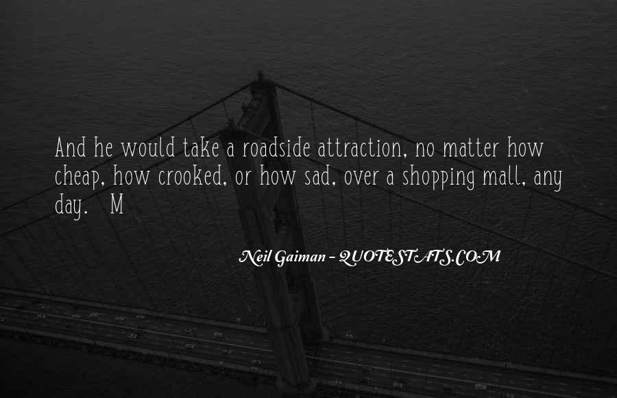 Quotes About Roadside #748510