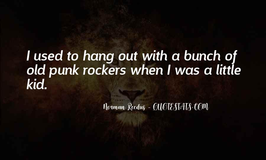 Quotes About Punk Rockers #1717326