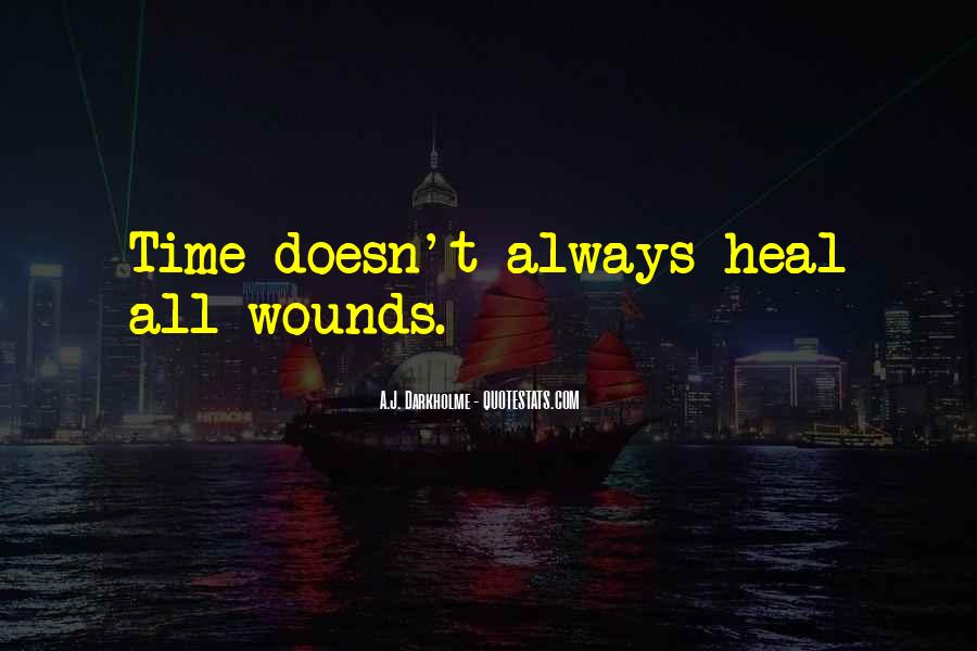 Quotes About Time Healing Relationships #976981