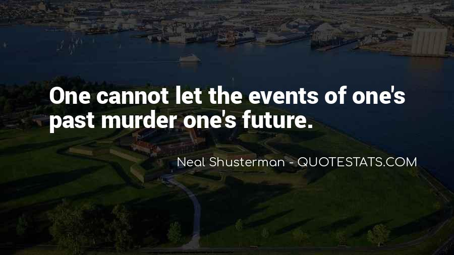Quotes About One's Future #130397