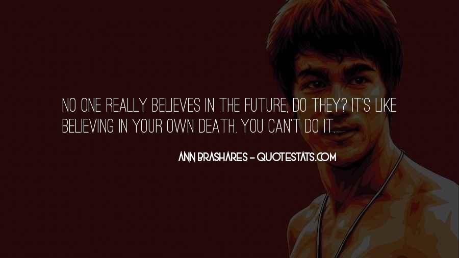 Quotes About One's Future #16303
