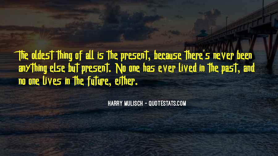 Quotes About One's Future #166248