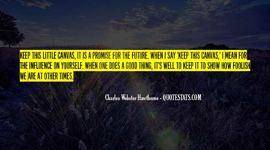 Quotes About One's Future #216348