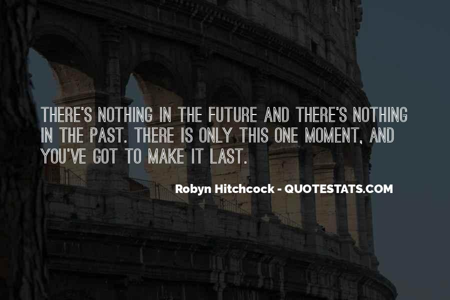Quotes About One's Future #218637